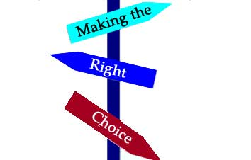"""how to make a right choice A few weeks ago i asked readers what one problem they would like solved salina had a really interesting question regarding decision making and how to ' know' when you're making the 'right' choices salina asked: """"i'd love to get your insight into decisions that we make in life when you reach a fork in the."""
