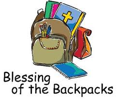 Blessing of the Backpacks August 6